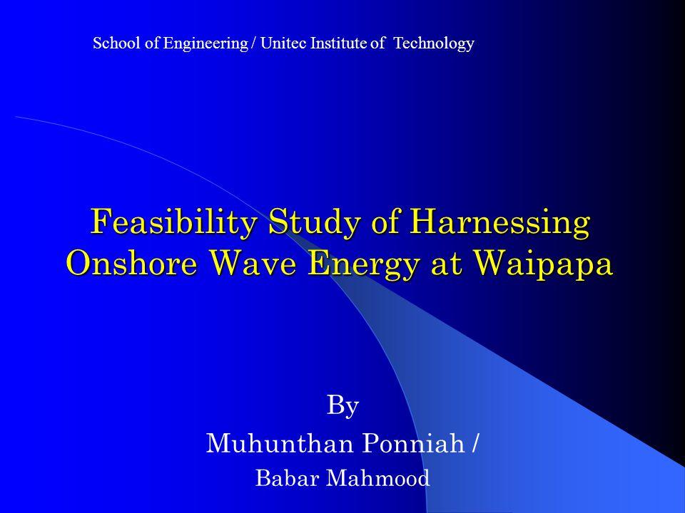 Feasibility Study of Harnessing Onshore Wave Energy at Waipapa