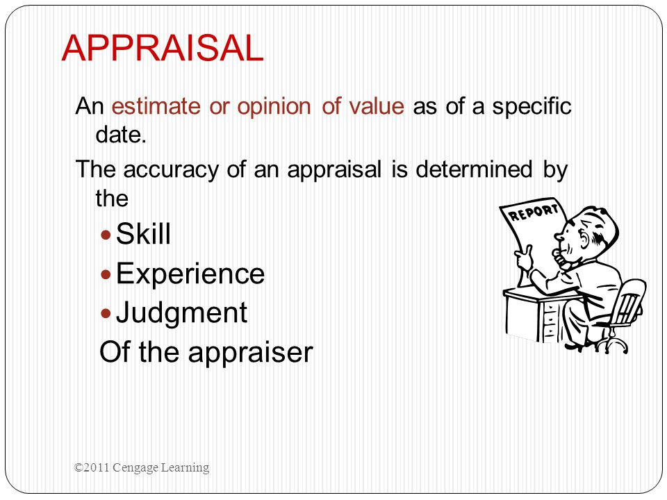 APPRAISAL Skill Experience Judgment Of the appraiser