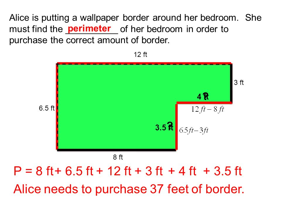 Alice needs to purchase 37 feet of border.