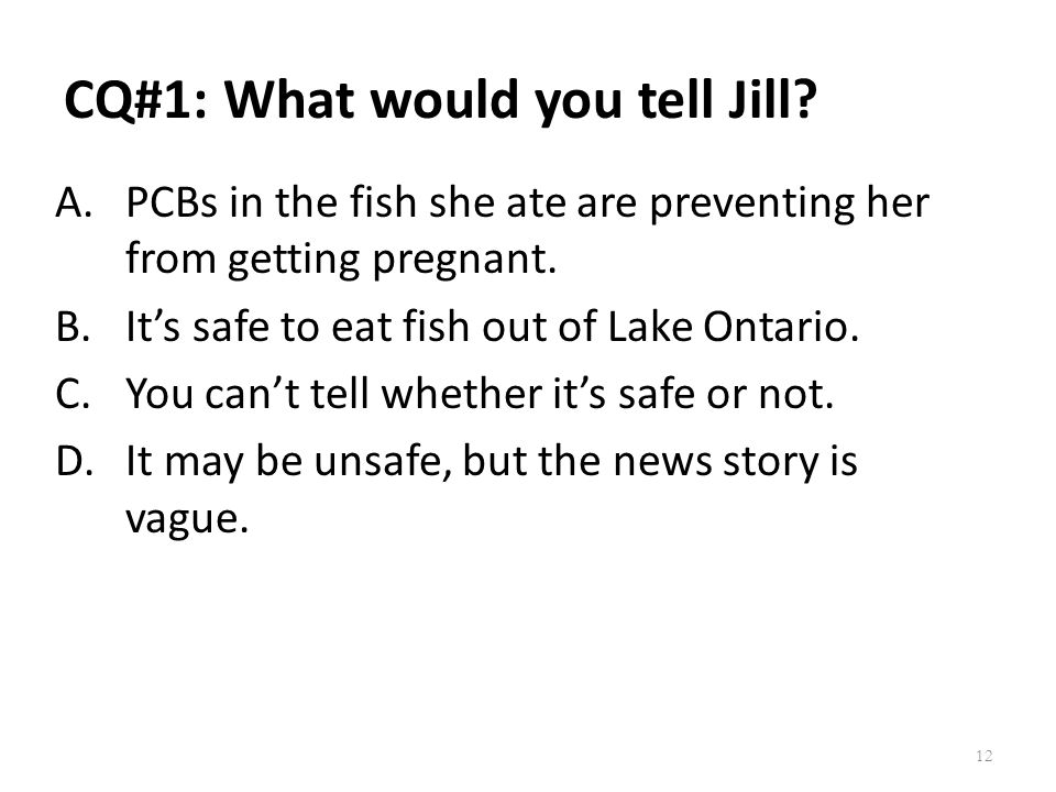 CQ#1: What would you tell Jill