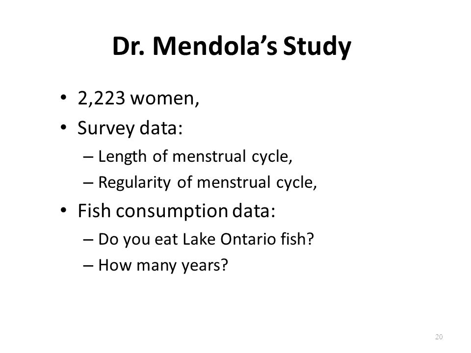 Dr. Mendola's Study 2,223 women, Survey data: Fish consumption data: