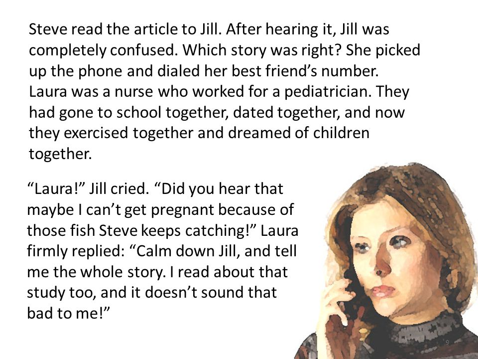 Steve read the article to Jill