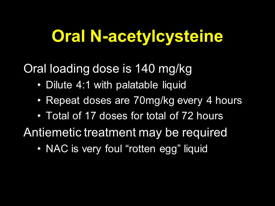 Oral N-acetylcysteine