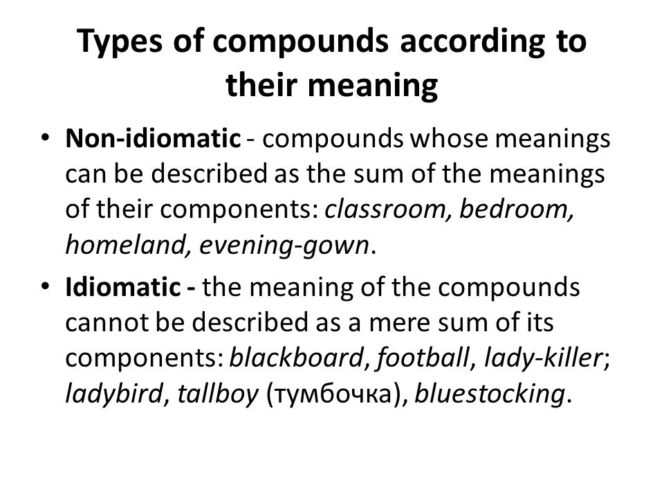 Types of compounds according to their meaning