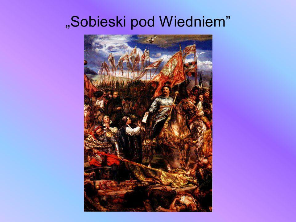 """""""Sobieski pod Wiedniem"""