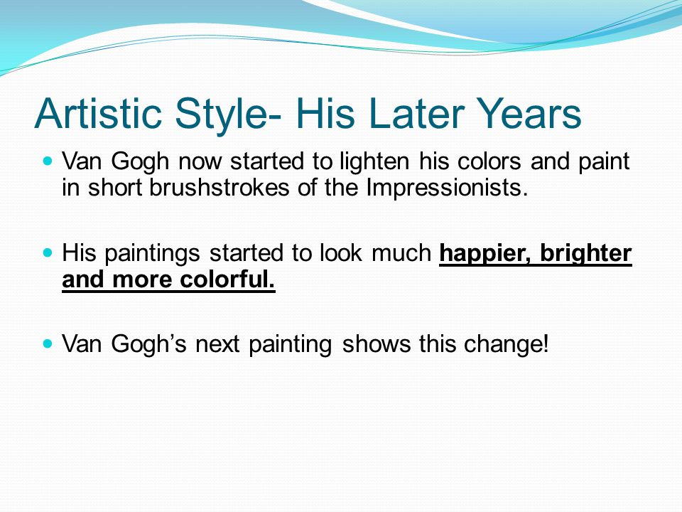 Artistic Style- His Later Years