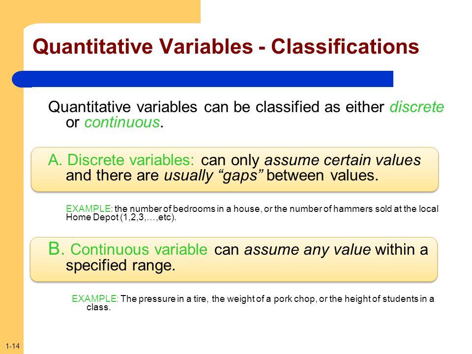 Quantitative Variables - Classifications