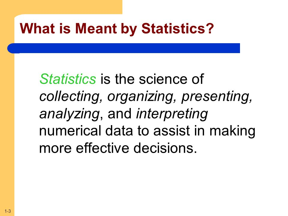 What is Meant by Statistics