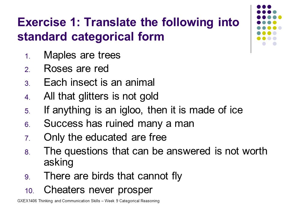 Exercise 1: Translate the following into standard categorical form