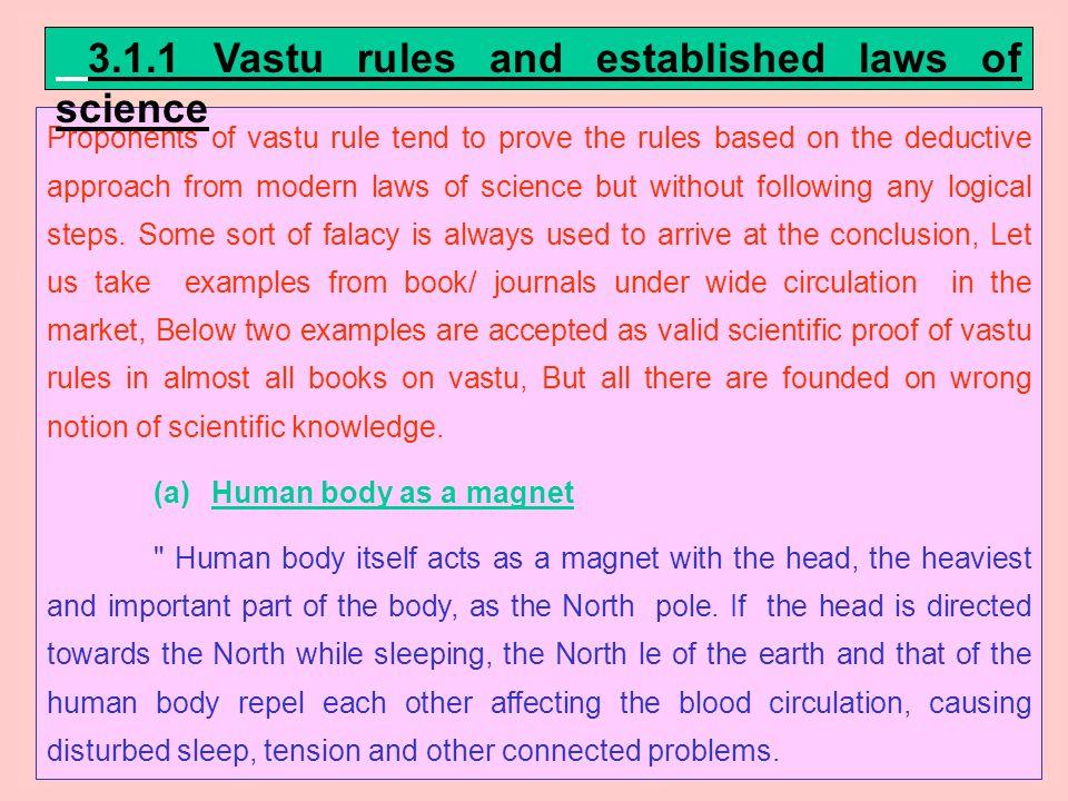 3.1.1 Vastu rules and established laws of science