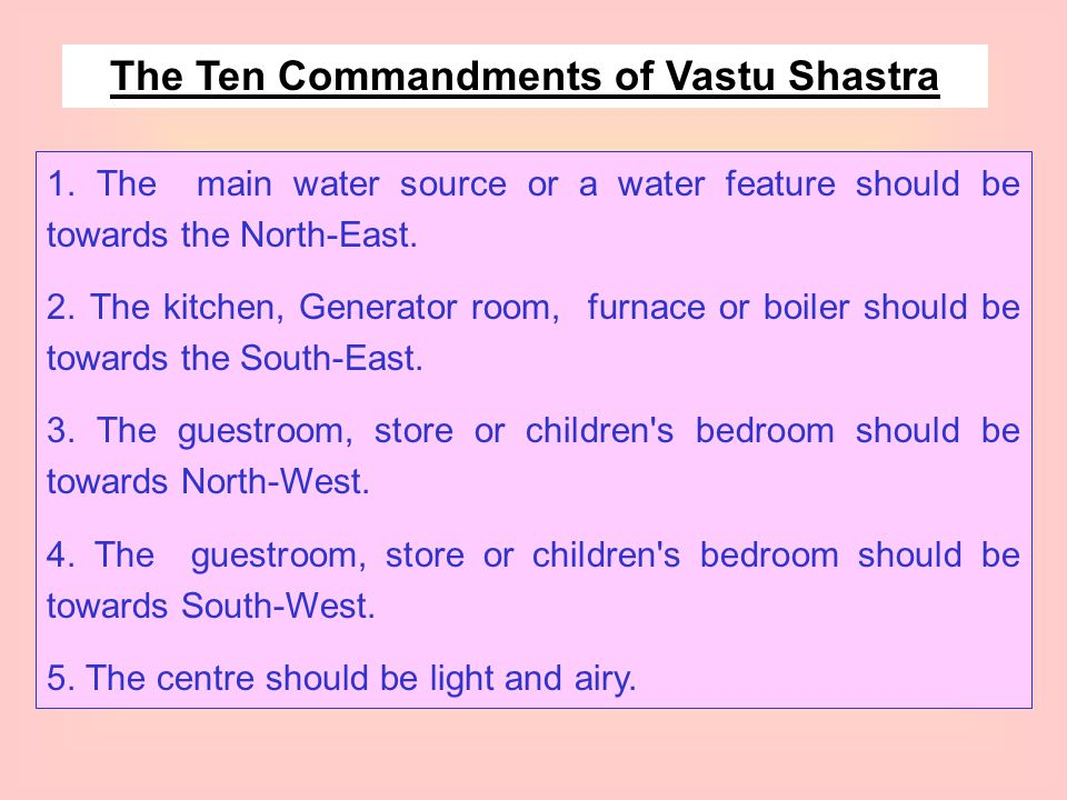 The Ten Commandments of Vastu Shastra