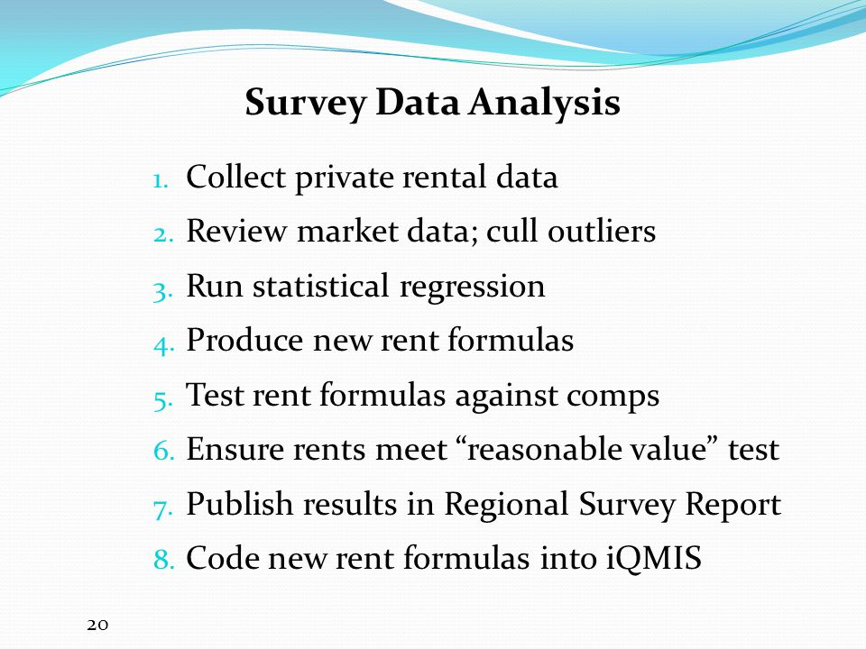 Survey Data Analysis Collect private rental data