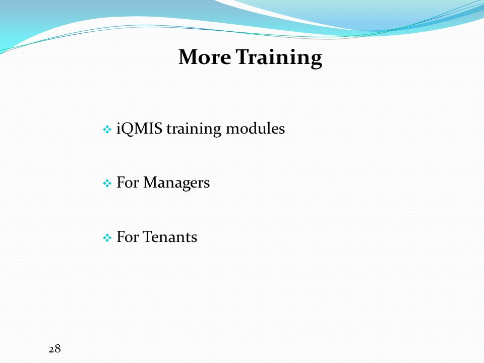 More Training iQMIS training modules For Managers For Tenants