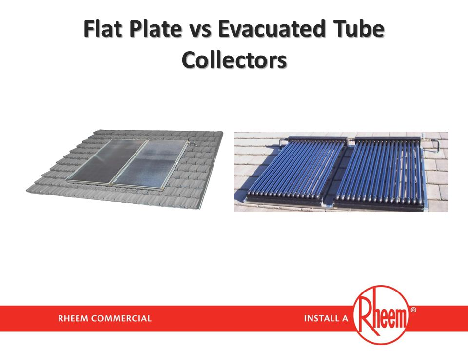 Flat Plate vs Evacuated Tube Collectors