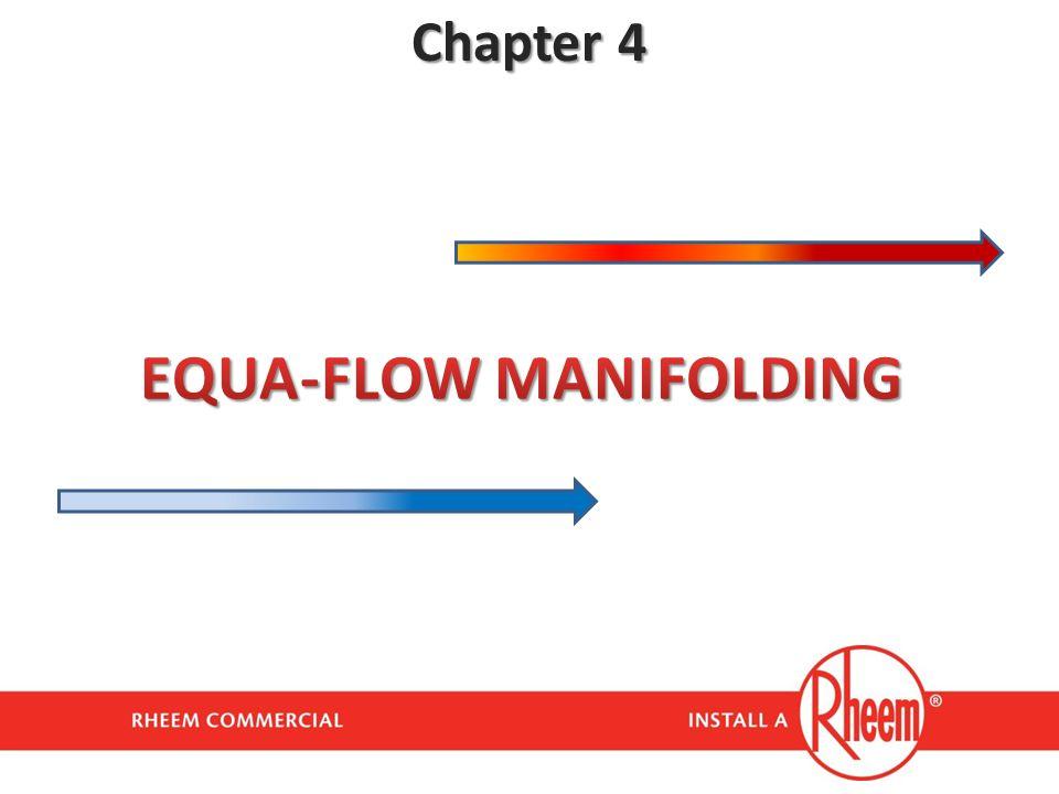 EQUA-FLOW MANIFOLDING