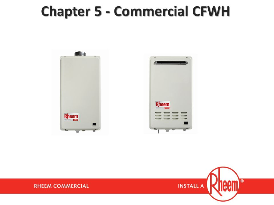 Chapter 5 - Commercial CFWH