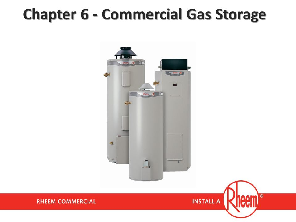 Chapter 6 - Commercial Gas Storage