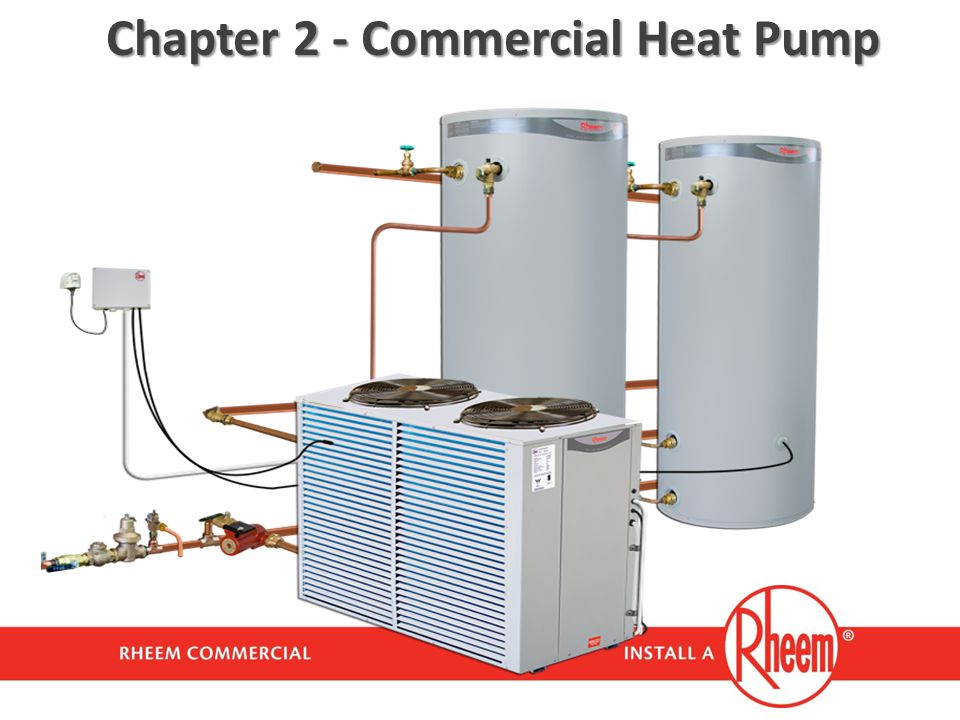 Chapter 2 - Commercial Heat Pump