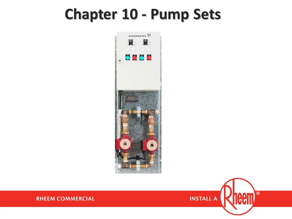 Chapter 10 - Pump Sets
