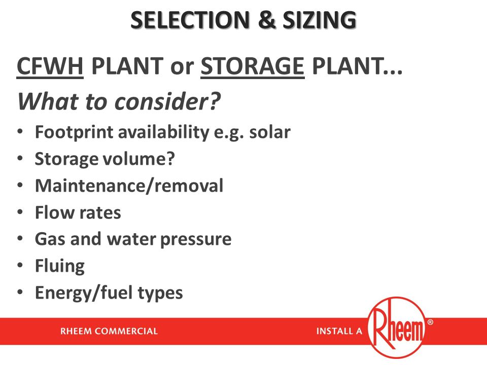 CFWH PLANT or STORAGE PLANT... What to consider