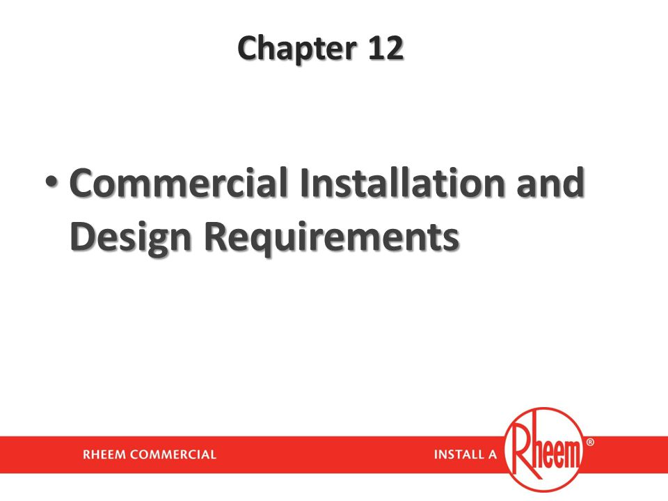 Commercial Installation and Design Requirements