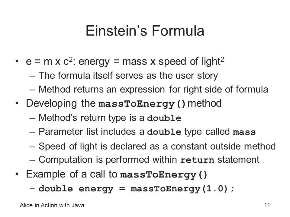 Einstein's Formula e = m x c2: energy = mass x speed of light2