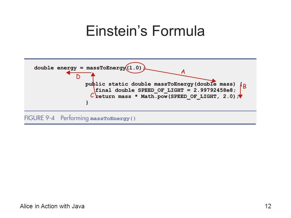 Einstein's Formula Alice in Action with Java