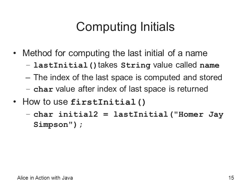 Computing Initials Method for computing the last initial of a name