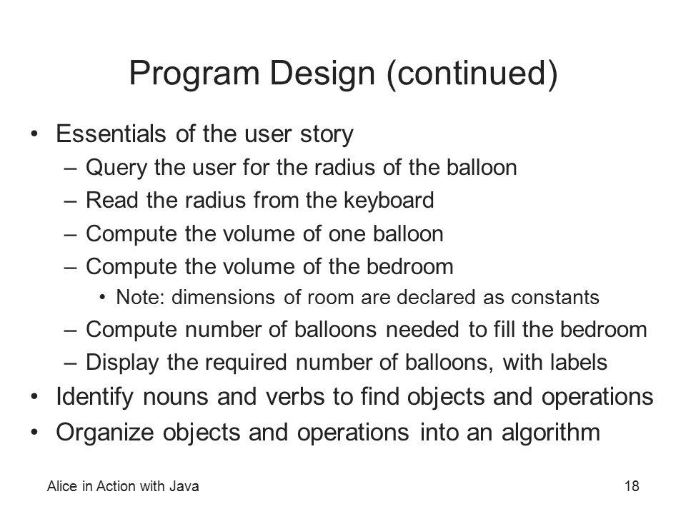 Program Design (continued)