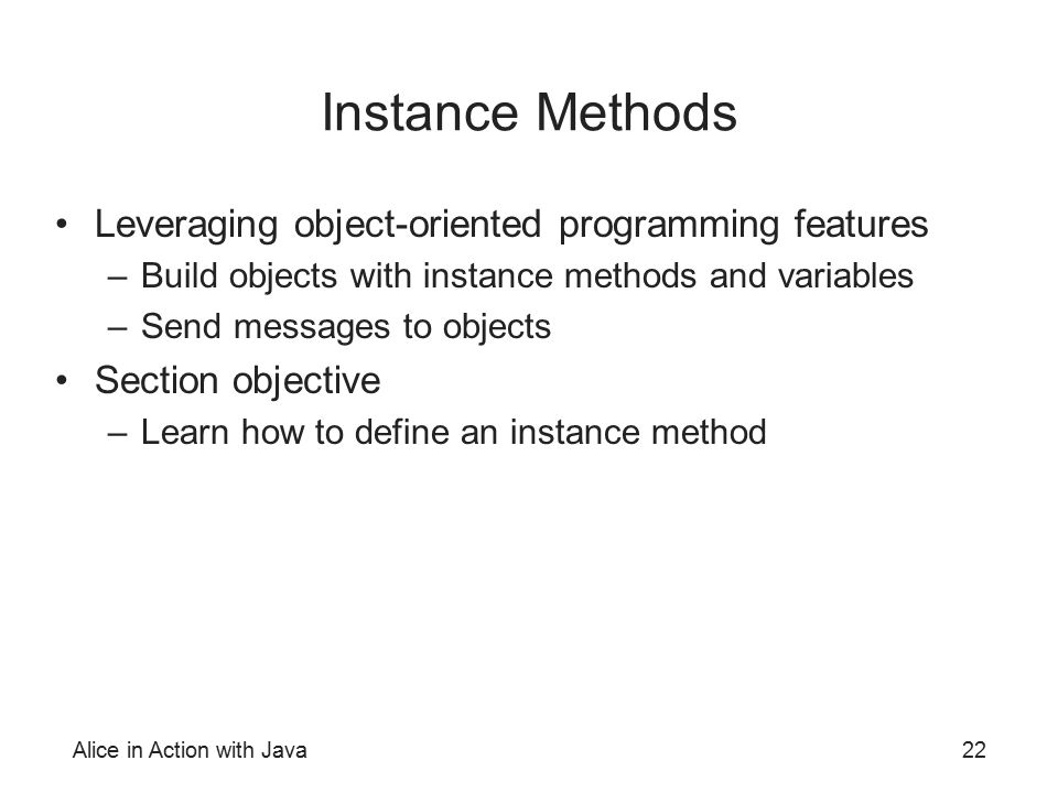 Instance Methods Leveraging object-oriented programming features