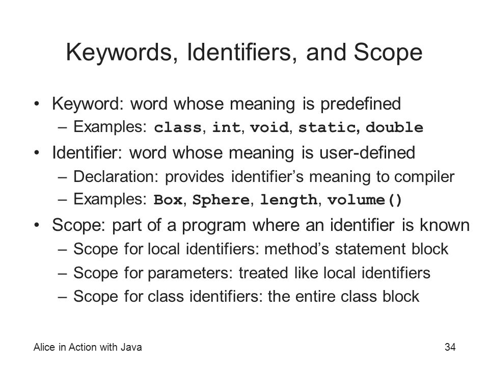 Keywords, Identifiers, and Scope