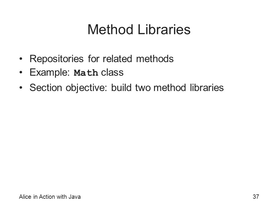 Method Libraries Repositories for related methods Example: Math class