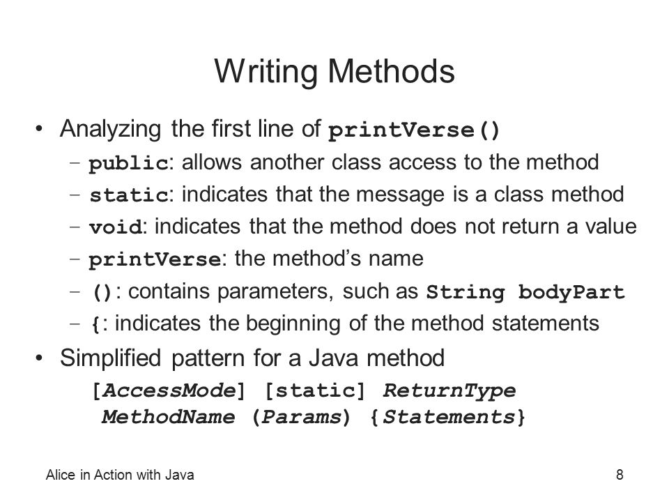 Writing Methods Analyzing the first line of printVerse()