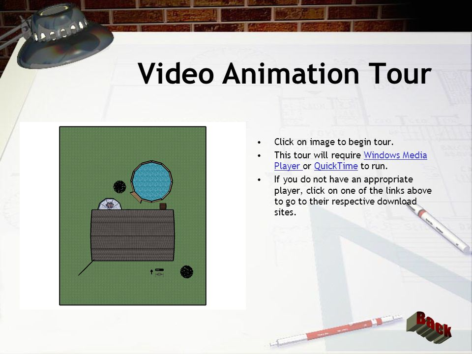 Video Animation Tour Back Click on image to begin tour.