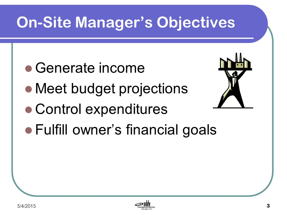 On-Site Manager's Objectives