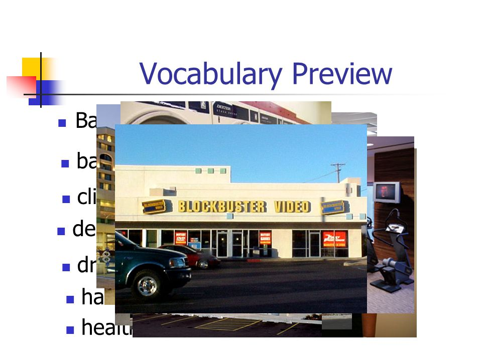 Vocabulary Preview Bakery Hotel barber shop laundromat clinic