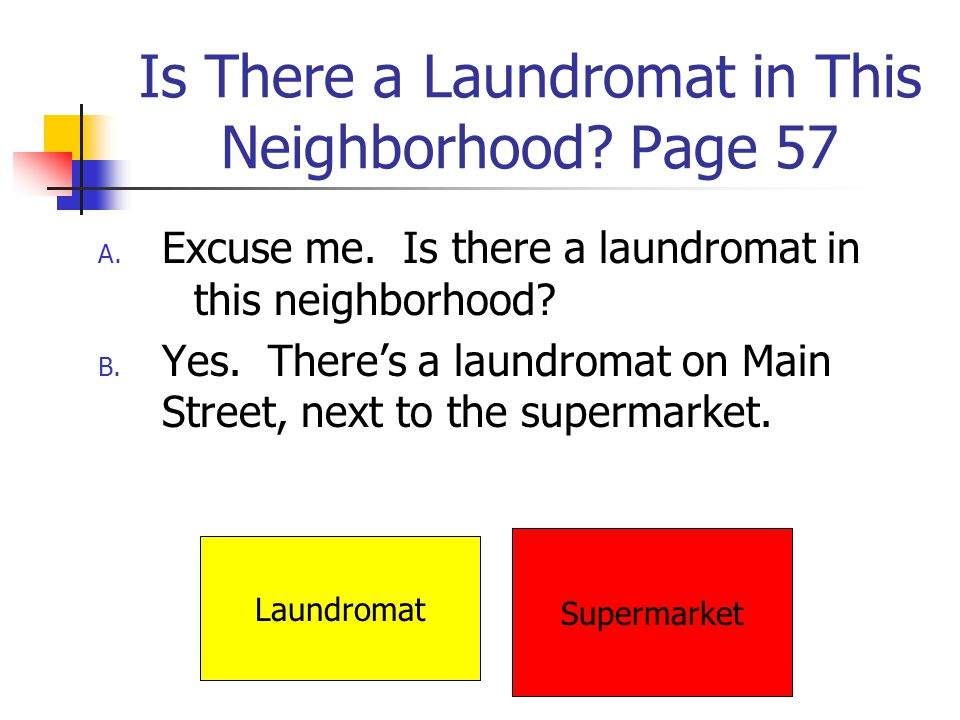Is There a Laundromat in This Neighborhood Page 57