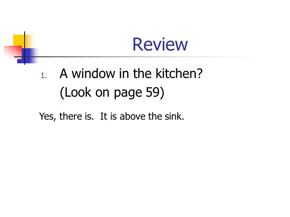 Review A window in the kitchen (Look on page 59)