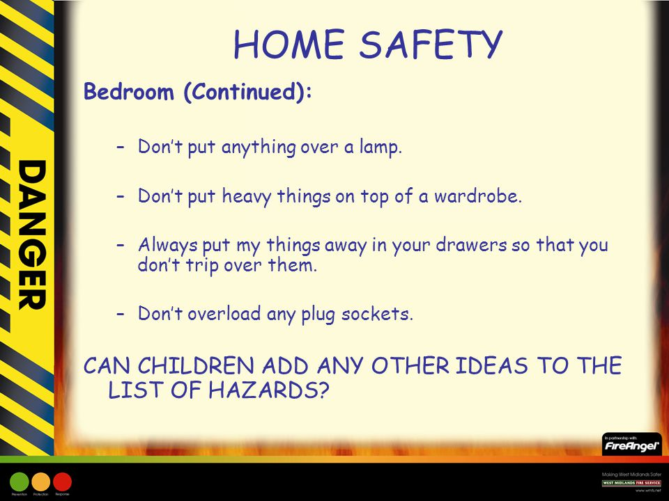 HOME SAFETY Bedroom (Continued):
