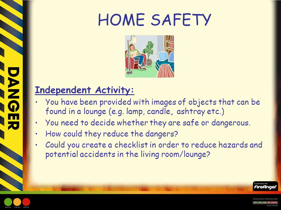 HOME SAFETY Independent Activity: