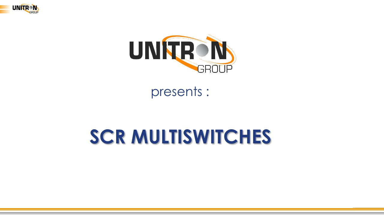 presents : SCR MULTISWITCHES