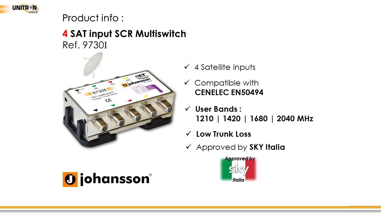4 SAT input SCR Multiswitch Ref. 9730I