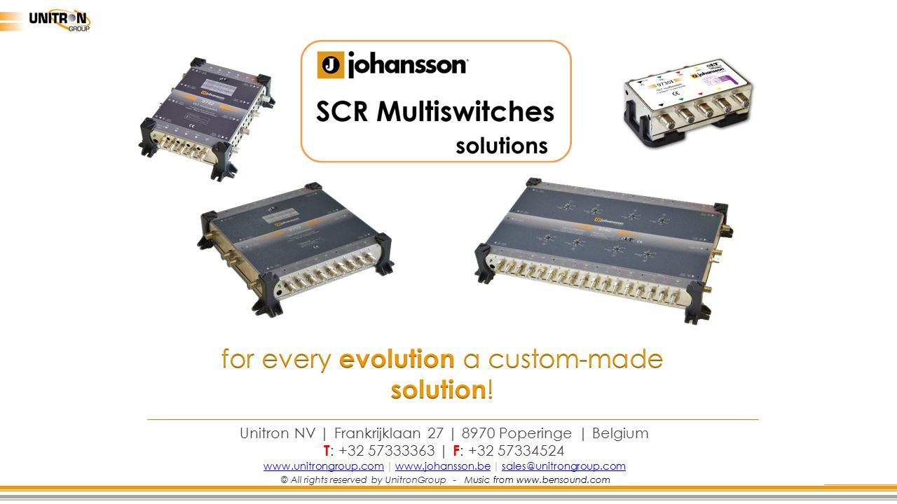 for every evolution a custom-made solution!