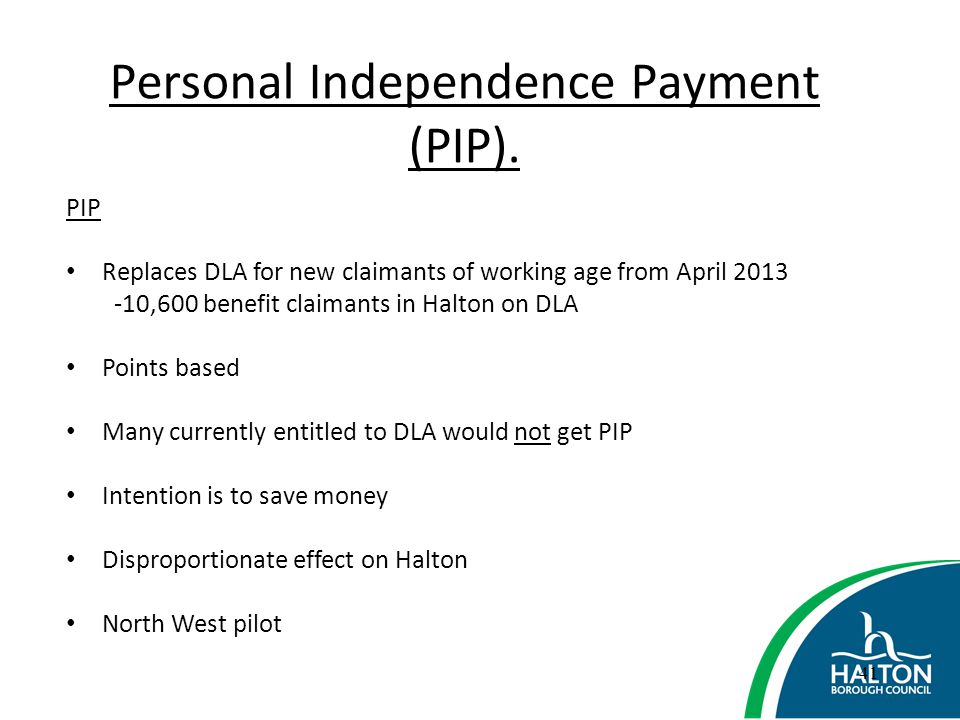 Personal Independence Payment (PIP).