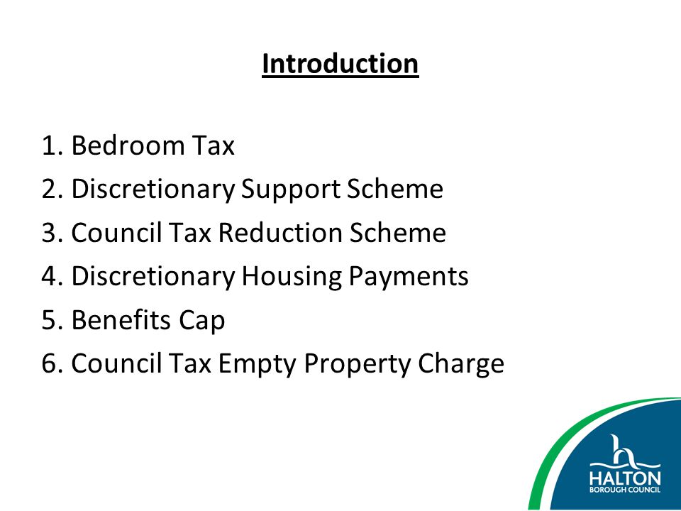 1. Bedroom Tax 2. Discretionary Support Scheme 3