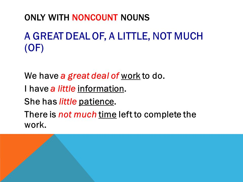 ONLY WITH NONCOUNT NOUNS