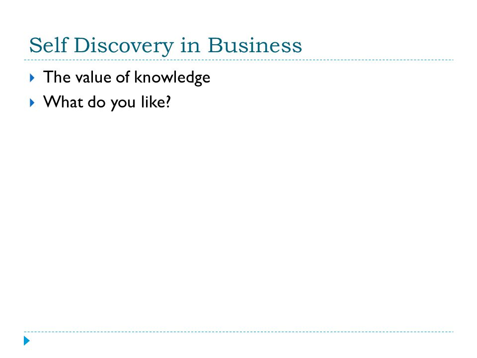 Self Discovery in Business