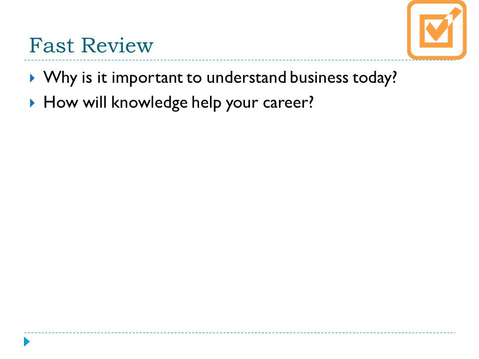 Fast Review Why is it important to understand business today