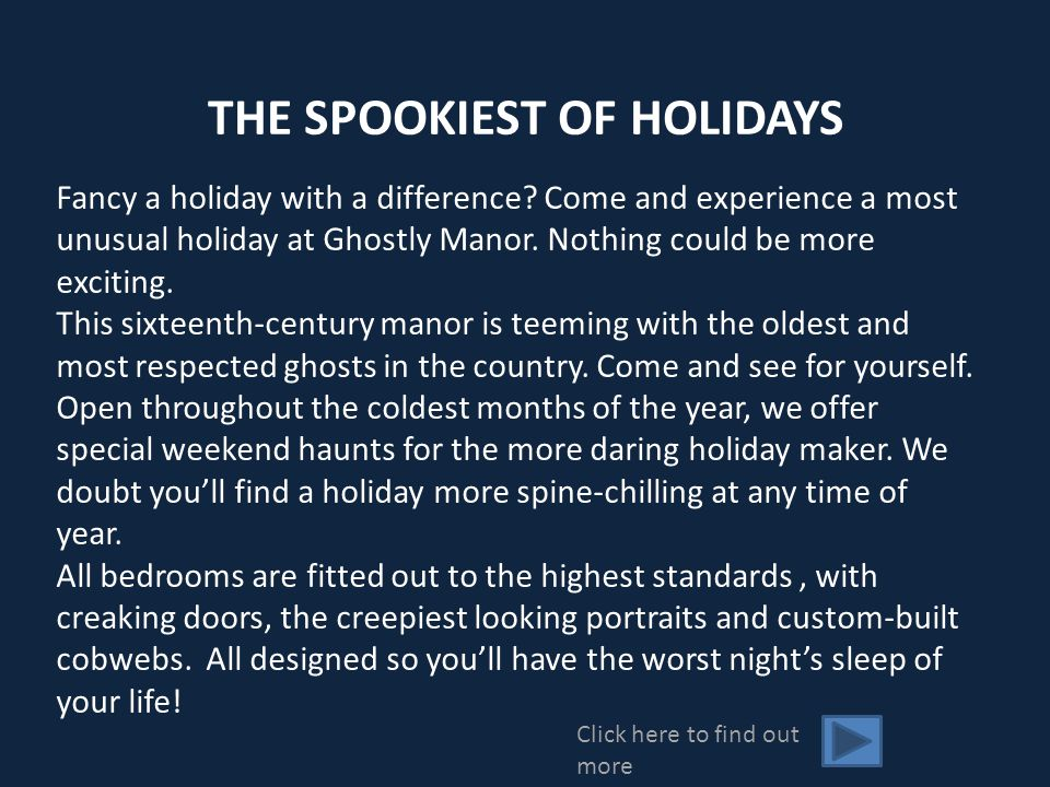 THE SPOOKIEST OF HOLIDAYS