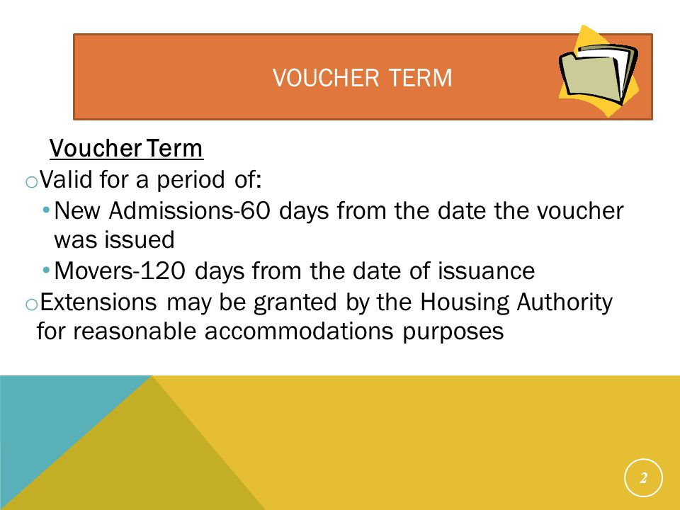 Voucher Size Voucher Size. The number of bedrooms the family is eligible to receive. A family can go up a voucher size or down a voucher size.